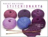 Vogue Knitting Stitchionary Volume Six: Edgings: The Ultimate Stitch Dictionary from the Edi...