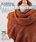 Knitting Fresh Brioche : Creating Two-Color Twists and Turns