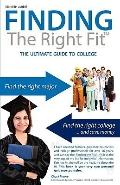 Finding the Right Fit: The Ultimate Guide To College