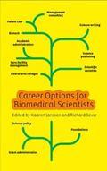 Career Alternatives for Biomedical Scientists