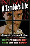 A Zombie's Life: Italy's Whipping Boy Talks Life and Career