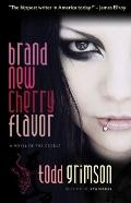 Brand New Cherry Flavor : A Novel of the Occult