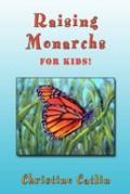 Raising Monarchs for Kids!