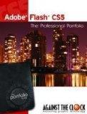 Adobe Flash CS5: The Professional Portfolio