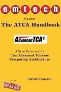 ATCA Handbook : A Short Reference for the Advanced Telecom Computing Architecture