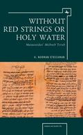 Without Red Strings or Holy Water: Maimonides' Mishne Torah