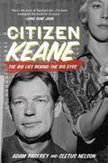 Citizen Keane : The Big Lies Behind the Big Eyes