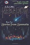 NEBADOR Book Ten: Stories from Sonmatia: (Global Edition) (Volume 10)