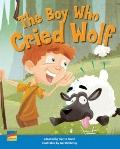 Classic Tales : The Boy Who Cried Wolf
