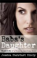 Baba's Daughter : Memoirs of a Persian-American Girl