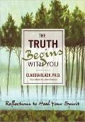 Truth Begins with You : Reflections to Heal Your Spirit