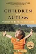 Children and Autism : Stories of Triumph and Hope