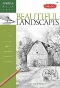 Beautiful Landscapes : Discover Your Inner Artist as You Explore the Basic Theories and Tech...