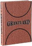 GRANTLAND ISSUE 1 (Grantland Quarterly)