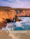 Algebra: A Combined Course (Concepts with Application Series)