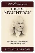 Memories of Thomas M'Clintock : A Quiet Warrior for Women's Rights and the Abolition of Slavery