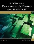 Microsoft® Access® 2010 Programming by Example : With VBA, XML, and ASP