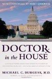 Doctor in the House: A Physician-Turned-Congressman Offers His Prescription for Scrapping Ob...
