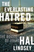 The Everlasting Hatred: The Roots of Jihad
