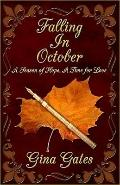Faling in October : A Season of Hope A Time for Love