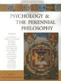 Psychology and the Perennial Philosophy: Studies in Comparative Religion (Studies in Compara...