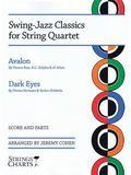 Swing-Jazz Classics for String Quartet : Avalon and Dark Eyes