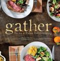 Gather, the Art of Paleo Entertaining