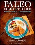 Paleo Comfort Foods: Homestyle Cooking in a Gluten-Free Kitchen