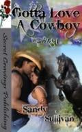 Gotta Love a Cowboy