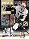 Beckett Hockey Card Price Guide: 2014 Edition