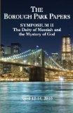 The Borough Park Papers Symposium II: The Deity of Messiah and the Mystery of God
