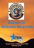 Return to Shibumi Mountain : Santa Ynez Valley Bow Club, Santa Ynez, CA, January 24 2010