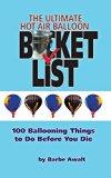 The Ultimate Hot Air Balloon Bucket List
