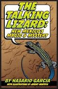 Talking Lizard : New Mexico's Magic and Mystery