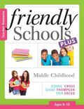 Friendly Schools Plus Teacher Resource : Early Childhood (Ages 6-8)