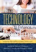 Using Technology to Enhance Reading : Innovative Approaches to Literacy Instruction