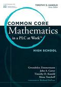 Common Core Mathematics in a PLC at Work�, High School