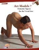 Art Models 7: Dynamic Figures for the Visual Arts (Art Models series)