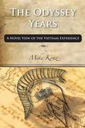 Odyssey Years : A Novel View of the Vietnam Experience