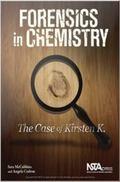 Forensics in Chemistry : The Case of Kirsten K