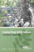 Connecting with Nature : A Naturalist's Perspective