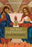 Sacred  Partnership: Jesus and Mary Magdelene