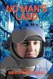 No Man's Land (Defending the Future, Book 4)