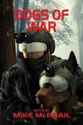 Dogs of War (Defending the Future)