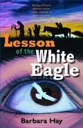 Lesson of the White Eagle