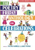The Poetry Friday Anthology for Celebrations: Holiday Poems for the Whole Year in English an...
