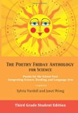 The Poetry Friday Anthology for Science: Third Grade Student Edition