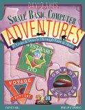 David Ahl's Small Basic Computer Adventures - 25th Annivesary Edition - 10 Treks & Travels T...