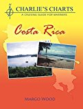 Charlie's Charts: COSTA RICA by Margo Wood (2015-08-02)