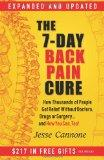 The 7-Day Back Pain Cure: How Thousands of People Got Relief Without Doctors, Drugs, or Surg...